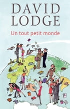 Un tout petit monde by David Lodge