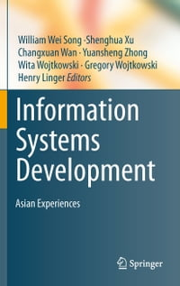 Information Systems Development: Asian Experiences