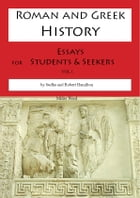 Roman and Greek History: Essays for Students and Seekers by Sudha Hamilton