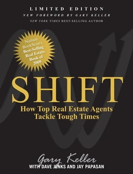 Book SHIFT: How Top Real Estate Agents Tackle Tough Times by Keller, Gary