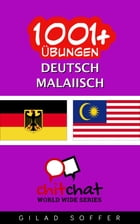 1001+ Übungen Deutsch - Malaiisch by Gilad Soffer