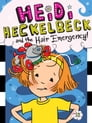 Heidi Heckelbeck and the Hair Emergency! Cover Image