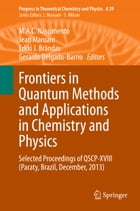 Frontiers in Quantum Methods and Applications in Chemistry and Physics: Selected Proceedings of…