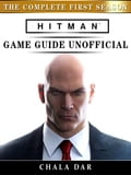 9788826401492 - Chala Dar: Hitman The Complete First Season Game Guide Unofficial - Libro
