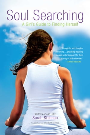 Soul Searching A Girl's Guide to Finding Herself