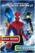 The Amazing Spider Man 2 Game Guide Full 48e761e8-f97b-4b6a-9a1e-1f312697c9ef