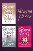 Tasmina Perry 3-Book Collection: Daddy's Girls, Gold Diggers, Original Sin by Tasmina Perry