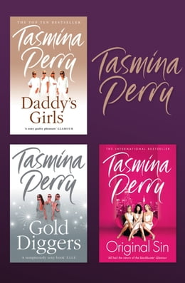 Book Tasmina Perry 3-Book Collection: Daddy's Girls, Gold Diggers, Original Sin by Tasmina Perry