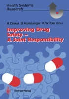 Improving Drug Safety — A Joint Responsibility by Rolf Dinkel