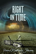 Right on Time by Dawn Kimberly Johnson