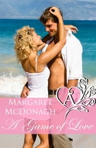 A Game of Love by Margaret McDonagh