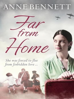 Book Far From Home by Anne Bennett
