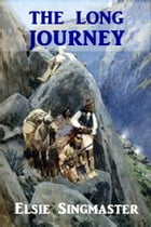 The Long Journey by Elsie Singmaster