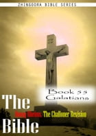 The Bible Douay-Rheims, the Challoner Revision,Book 55 Galatians by Zhingoora Bible Series
