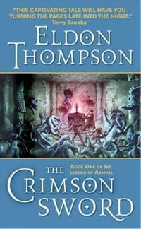 The Crimson Sword: Book One of the Legend of Asahiel