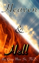 Heaven and Hell by Bishop Greg Nies Sr., Th.D.