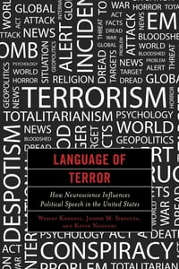 Language of Terror: How Neuroscience Influences Political Speech in the United States