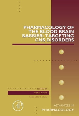 Book Pharmacology of the Blood Brain Barrier: Targeting CNS Disorders by Thomas P Davis, MUP, DC, DACBOH