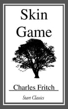Skin Game by Charles Fritch