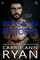 Passion Restored by Carrie Ann Ryan