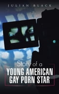 Story of a Young American Gay Porn Star c1b11a91-3fb1-461c-9a6f-348dbc5552ca