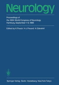 Neurology: Proceedings of the XIIIth World Congress of Neurology Hamburg, September 1–6, 1985