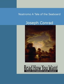 Book Nostromo: A Tale Of The Seaboard by Conrad Joseph