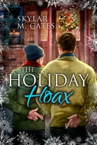 The Holiday Hoax by Skylar M. Cates