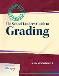 The School Leader's Guide to Grading