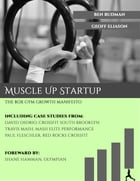 Muscle Up Startup by Ben Rudman