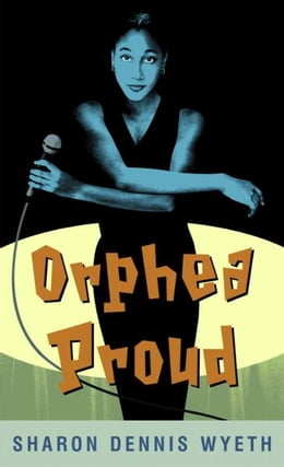 Book Orphea Proud by Sharon Dennis Wyeth