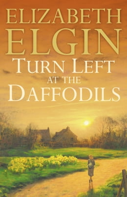 Book Turn Left at the Daffodils by Elizabeth Elgin