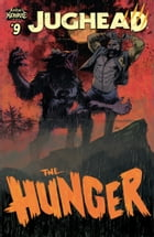 Jughead: The Hunger #9 by Frank Tieri