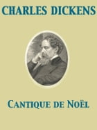 Cantique de Noël by Charles Dickens