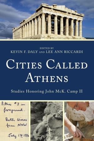 Cities Called Athens Studies Honoring John McK. Camp II