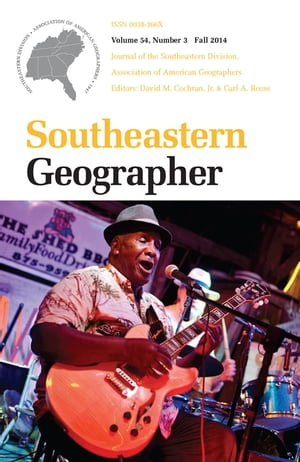 Southeastern Geographer Fall 2014 Issue