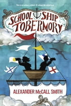 School Ship Tobermory Cover Image