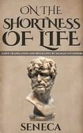 1230000310857 - Damian Stevenson, Seneca: On The Shortness Of Life: De Brevitate Vitae - Book