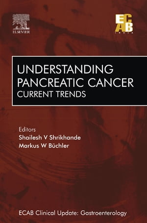 Understanding Pancreatic Cancer: Current Trends - ECAB