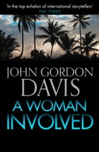 A Woman Involved by John Gordon Davis