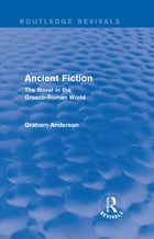 Ancient Fiction (Routledge Revivals)