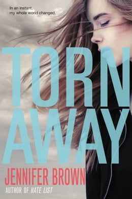 Book Torn Away by Jennifer Brown