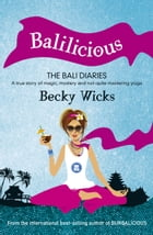 Balilicious by Becky Wicks