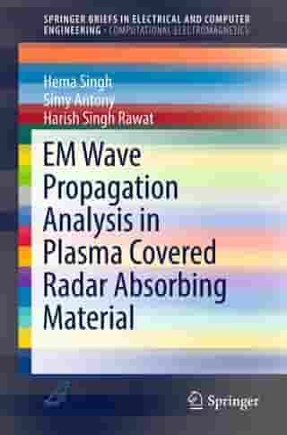 EM Wave Propagation Analysis in Plasma Covered Radar Absorbing Material de Hema Singh