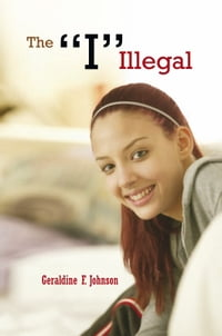 """The """"I"""" Illegal"""