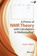 A Primer of NMR Theory with Calculations in Mathematica 04cbb847-dbde-4158-90fb-6f0e8711a2b4