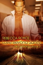 Love Beyond Sanity by Rebecca Royce