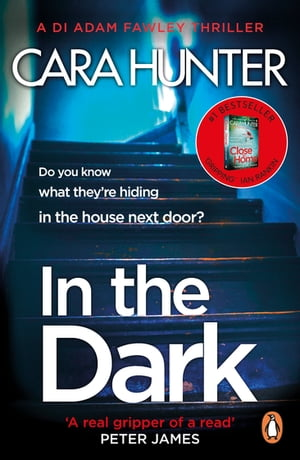 In The Dark from the bestselling Richard and Judy Book Club author (DI Fawley Thriller,  Book 2)