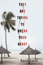 They are Trying to Break Your Heart Cover Image