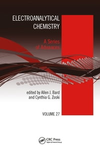 Electroanalytical Chemistry: A Series of Advances, Volume 27